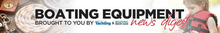 Boating Equipment News Digest